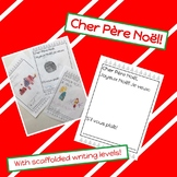 Cher Père Noël! (Scaffolded Writing in French)