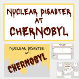 Chernobyl Nuclear Disaster: Lesson Set!