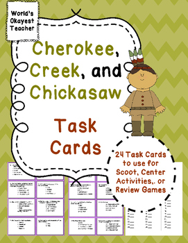 Cherokee, Creek, and Chickasaw: Customs, Beliefs, and Traditions Task Cards