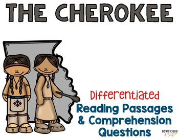 Cherokee Indians Differentiated Reading Passages & Questions