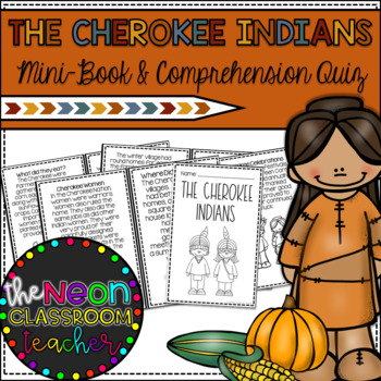 Cherokee Indians Mini-Book and Comprehension Quiz