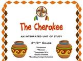 Cherokee Integrated Unit-Social Studies, Reading, Grammar, Language Arts