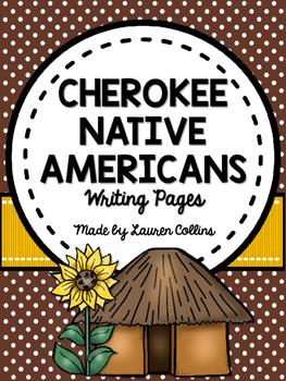 Cherokee Native American Informational Writing