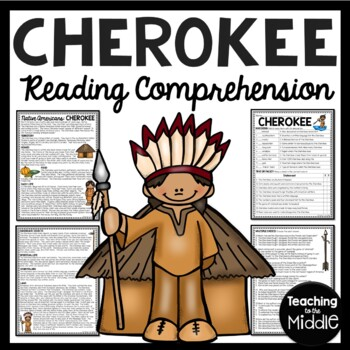 Cherokee Native Americans Reading Comprehension Worksheet