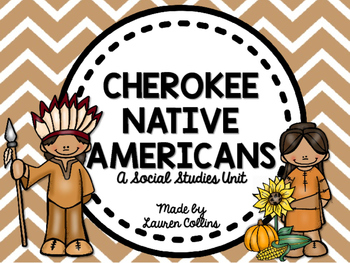 Cherokee Native Americans Unit