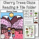 Cherry Trees Cloze Reading and File Folder Match