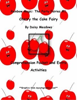 Rainbow Magic: Cherry the Cake Fairy #1 by Daisy Meadows Comprehension Packet
