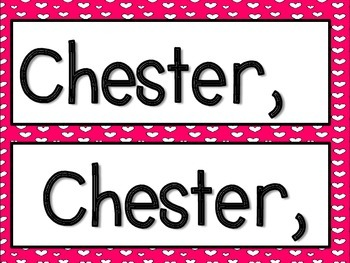 Chester, Chester what do you see?  (Kissing Hand pocketchart)