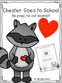 Chester Goes to School *No Prep* *No Cut* Booklet