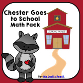Chester Goes to School Math Pack