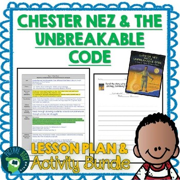 Chester Nez and the Unbreakable Code Lesson Plan & Activities
