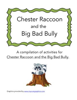 Chester Raccoon and the Big Bad Bully Activity Pack