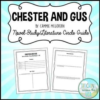 Chester and Gus by Cammie McGovern Novel Study/Literature Circle Guide