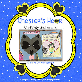 Chester's Heart: Craftivity and Writing