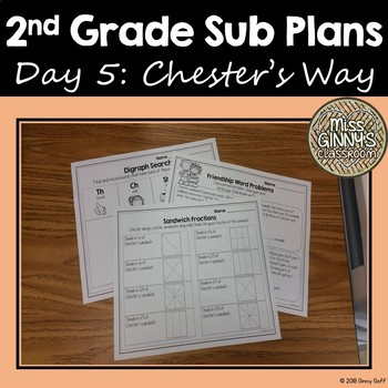 Chester's Way 2nd Grade Sub Plans Day 5