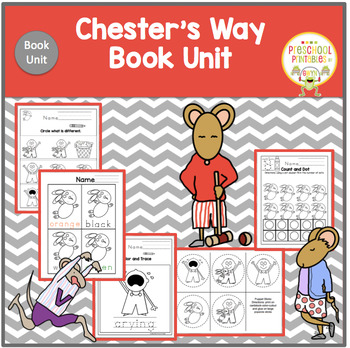 Chester's Way Book Unit
