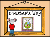 Chester's Way {{Interactive Read Aloud Unit}}