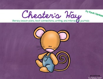 Chester's Way Literacy Unit