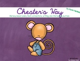 Chester's Way Literacy Unit (Book 5)