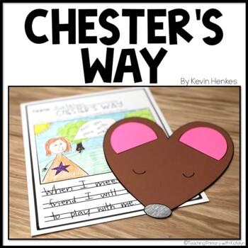 Chester's Way: Written Response and Craftivity