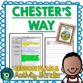 Chester's Way by Kevin Henkes Lesson Plan and Activities