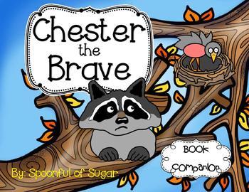 Chester, the Brave (Book Companion)