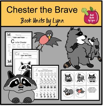 Chester the Brave  Book Unit