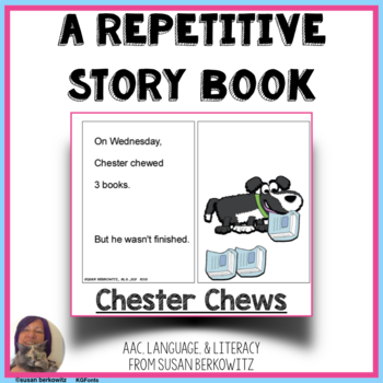 The Chewy Dog: A Repetitive Storybook & Materials for Language & Early Literacy