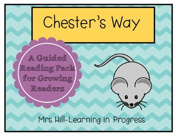 Chester's Way - Guided Reading for Growing Readers