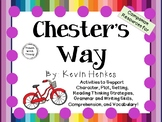 Chester's Way by Kevin Henkes:  A Complete Literature Study!