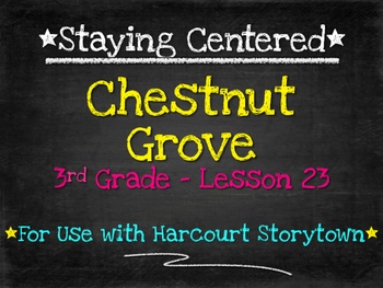 Chestnut Cove  3rd Grade  Harcourt Storytown Lesson 23