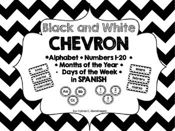 Chevron B& W Spanish ABC, Numbers 1-20, Days of the Week and Months of the year