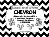Chevron B& W Spanish ABC, Numbers 1-20, Days of the Week a