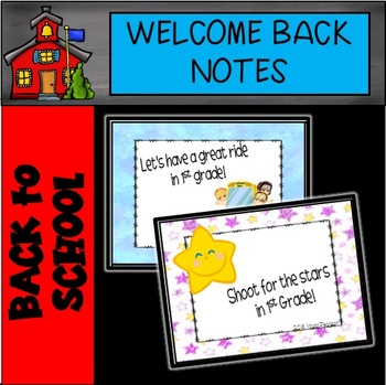 1st Grade Welcome Notes