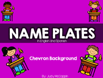 Chevron Background Name Plates in English and Spanish