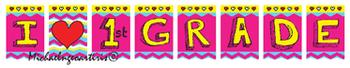 "Chevron Banner "" I love first grade""."