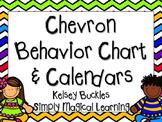 Chevron Behavior Chart & Calendars