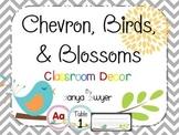 Chevron, Birds, and Blossoms Classroom Decor