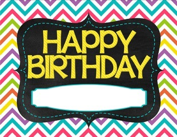 Chevron Birthdays - Bulletin Board Materials and Birthday Certificate
