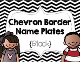 Chevron Border Name Plates {Black}