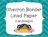 Chevron Border Writing Paper Pack - Landscape Layout