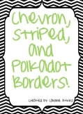 Chevron, Striped, and Polkadot Borders
