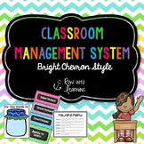 Chevron Brights - EDITABLE Classroom Management System