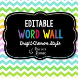 Chevron Brights - EDITABLE Word Wall