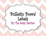 Chevron Bulleton Board Labels