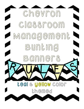 {Chevron} Bunting Classroom Management Banners {Teal & Yellow Colored Pack}
