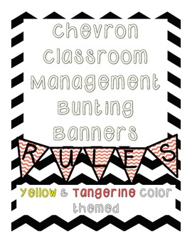 {Chevron} Bunting Classroom Management Banners {Yellow & Tangerine Colored Pack}