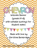 """Chevron Buntings """"Welcome"""" Banner with Editable Student Name Mini-Buntings!"""