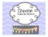 Chevron Calendar Banner