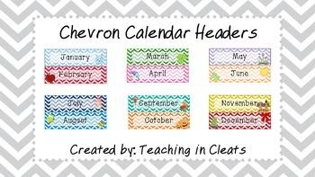 Chevron Calendar Headers